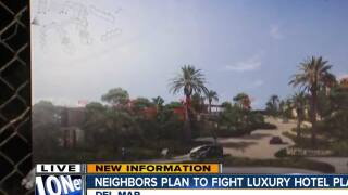 Neighbors in Solana Beach petition Del Mar Resort