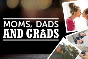 Moms Dads Grads -480x360.png