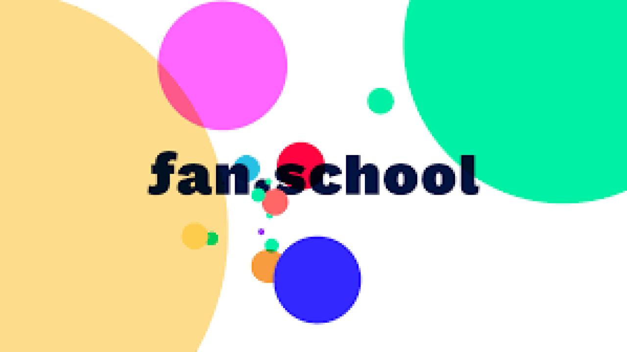 fan school