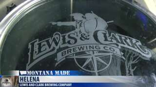 Montana Made: Lewis and Clark Brewing Company