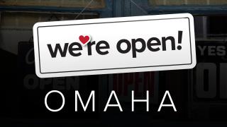 We're Open Omaha