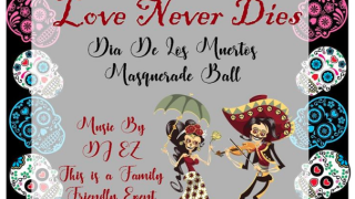 Corpus Christi Public Libraries‎ - Dia de los Muertos - Love Never Dies Masquerade Ball