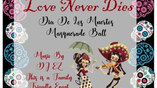 Corpus Christi Public Libraries - Dia de los Muertos - Love Never Dies Masquerade Ball