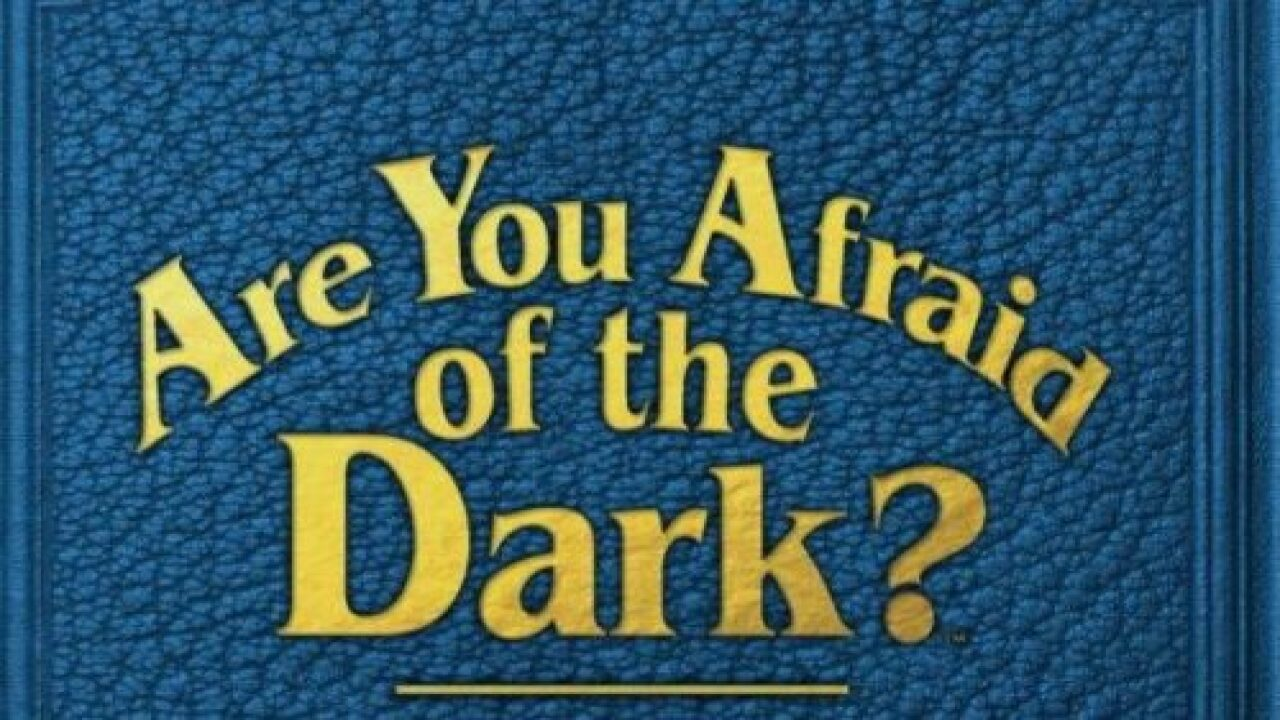 'Are You Afraid Of The Dark?' Is Getting A Reboot On Nickelodeon