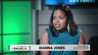 Excellence in Education: DiannaJones