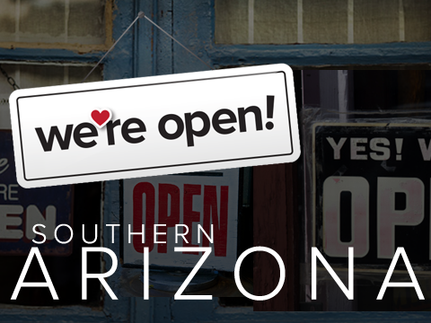 PROMO: We're Open | Southern Arizona