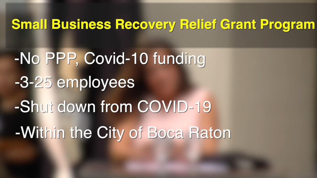 Boca Raton businesses must meet a variety of criteria to be eligible for the $5,000 grant.