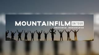 Mountainfilm on Tour makes its way to Montana