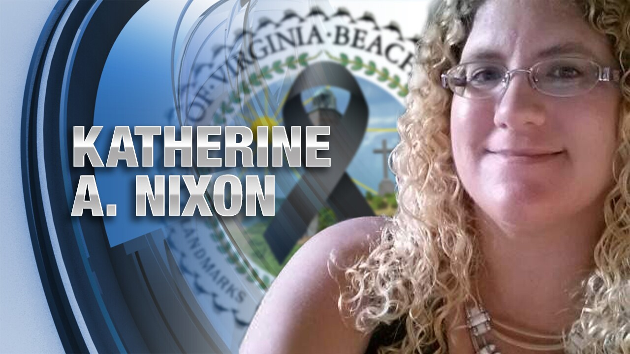 Virginia Beach Strong: Remembering Katherine Nixon
