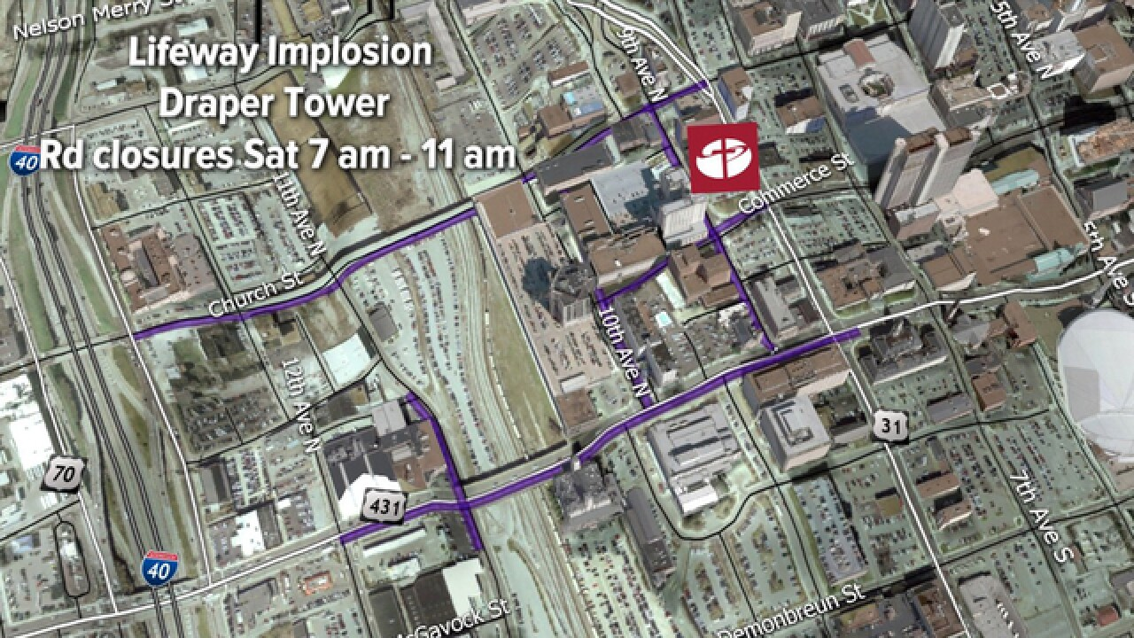 Road Closures In Effect For LifeWay Tower Implosion