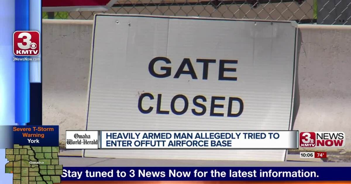 Heavily armed man allegedly tried to enter Offutt Air Force Base