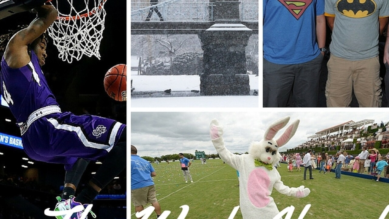 The Week Ahead: Bad weather, basketball and Easter Sunday