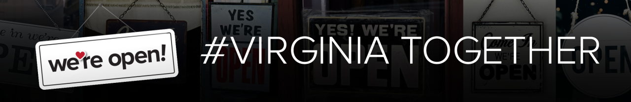 We're Open #Virginia Together