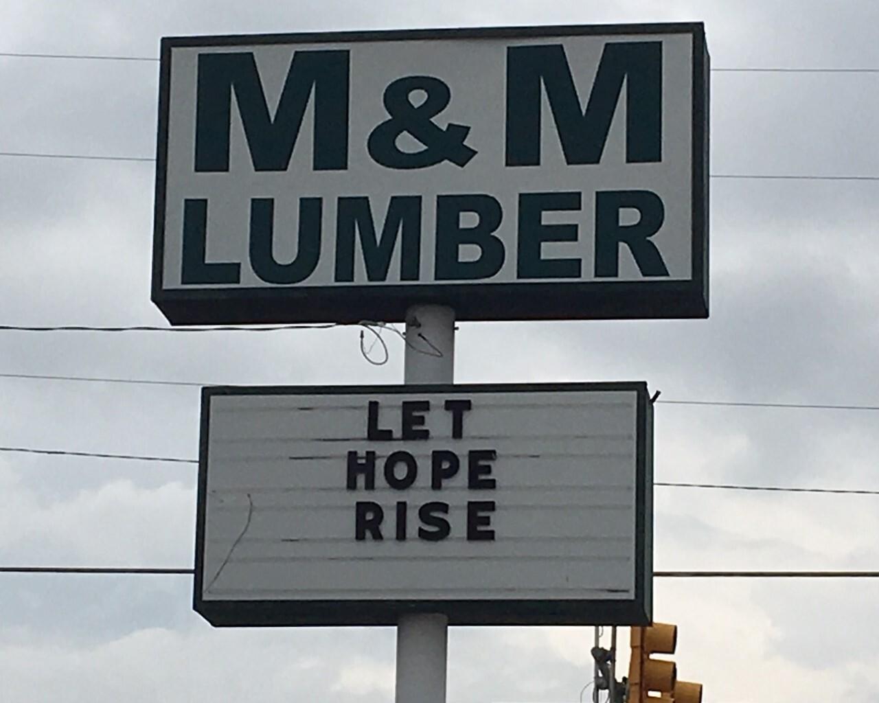M&M Lumber - Let Hope Rise sign