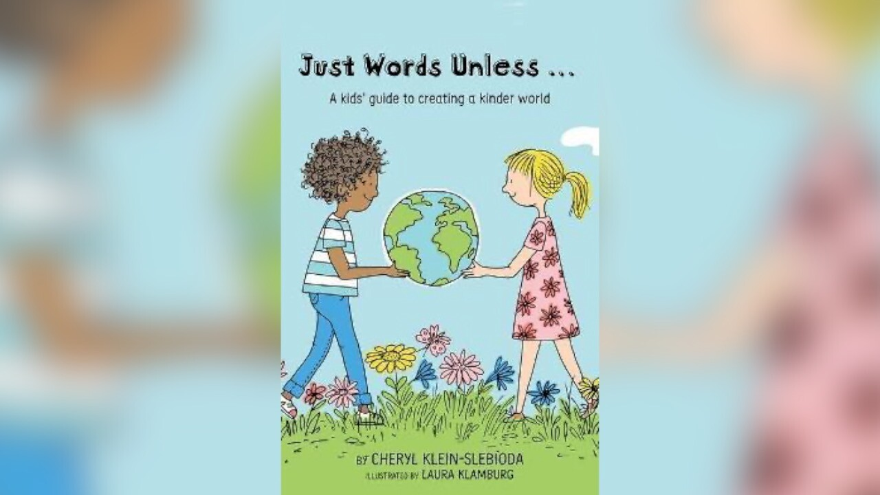 Just Words Unless...A Kid's Guide to Creating a Kinder World.jpg