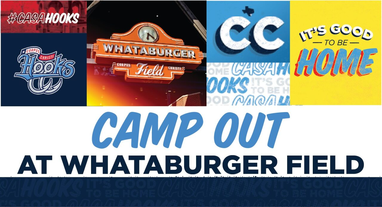 Corpus Christi Hooks - ‎Camp Out at Whataburger Field Facebook page.jpg