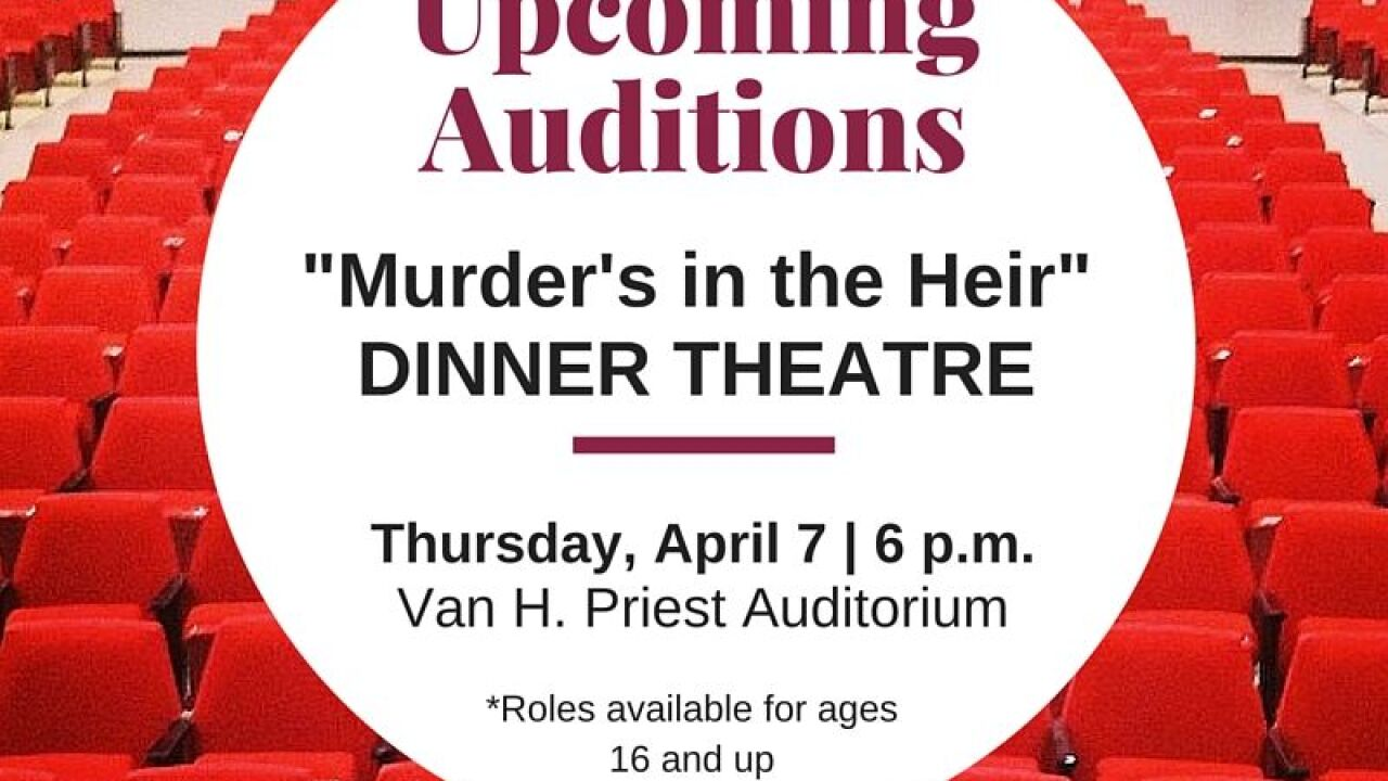 """NFCC Community Theatre Auditions for """"Murder's in the Heir"""" April 7"""
