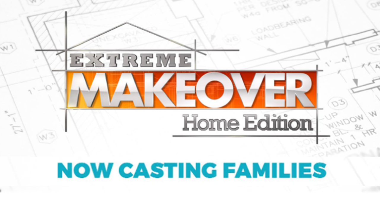 HGTV is casting for the 2020 reboot of 'Extreme Makeover: Home Edition'