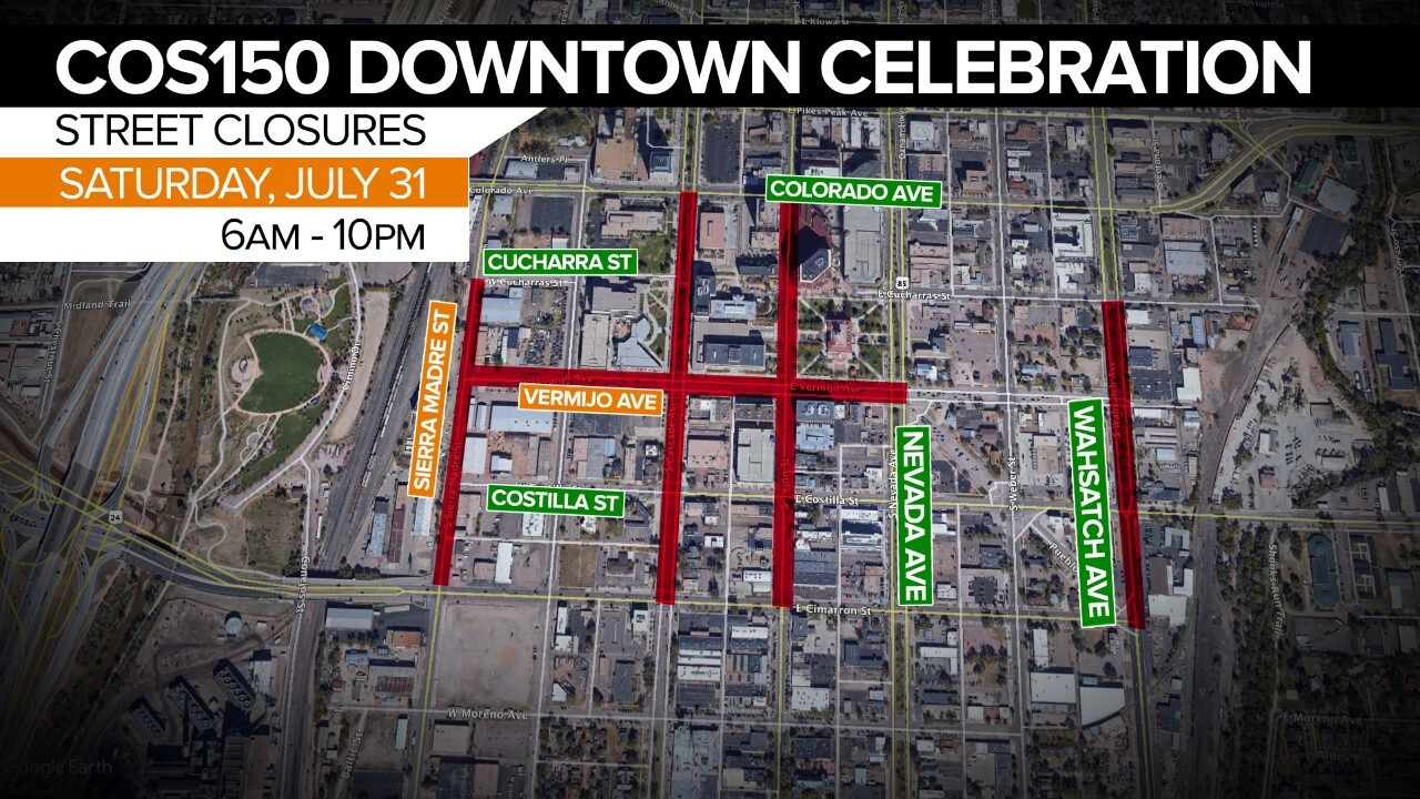 Street closures for the COS150 Dowtown Celebration