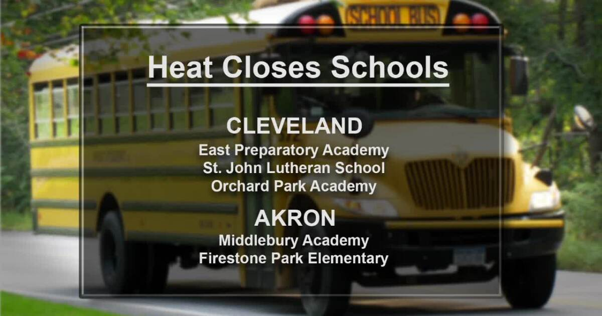 Several schools close in Northeast Ohio due to extreme heat