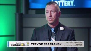 Excellence in Education: TrevorSzafranski