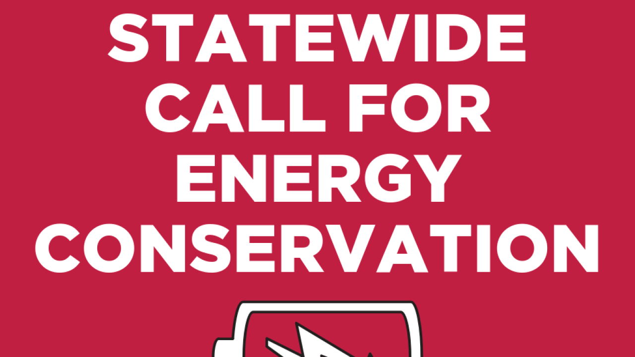 STATEWIDE CALL FOR ENERGY CONSERVATION.png