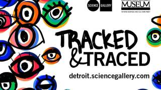 Tracked & Traced at the Michigan State University Museum
