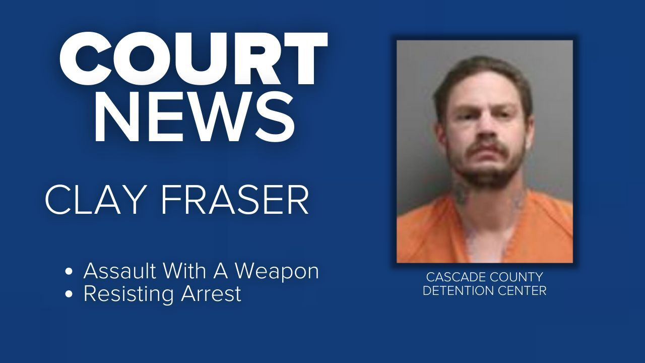 Clay Fraser charged with stabbing a man in Great Falls