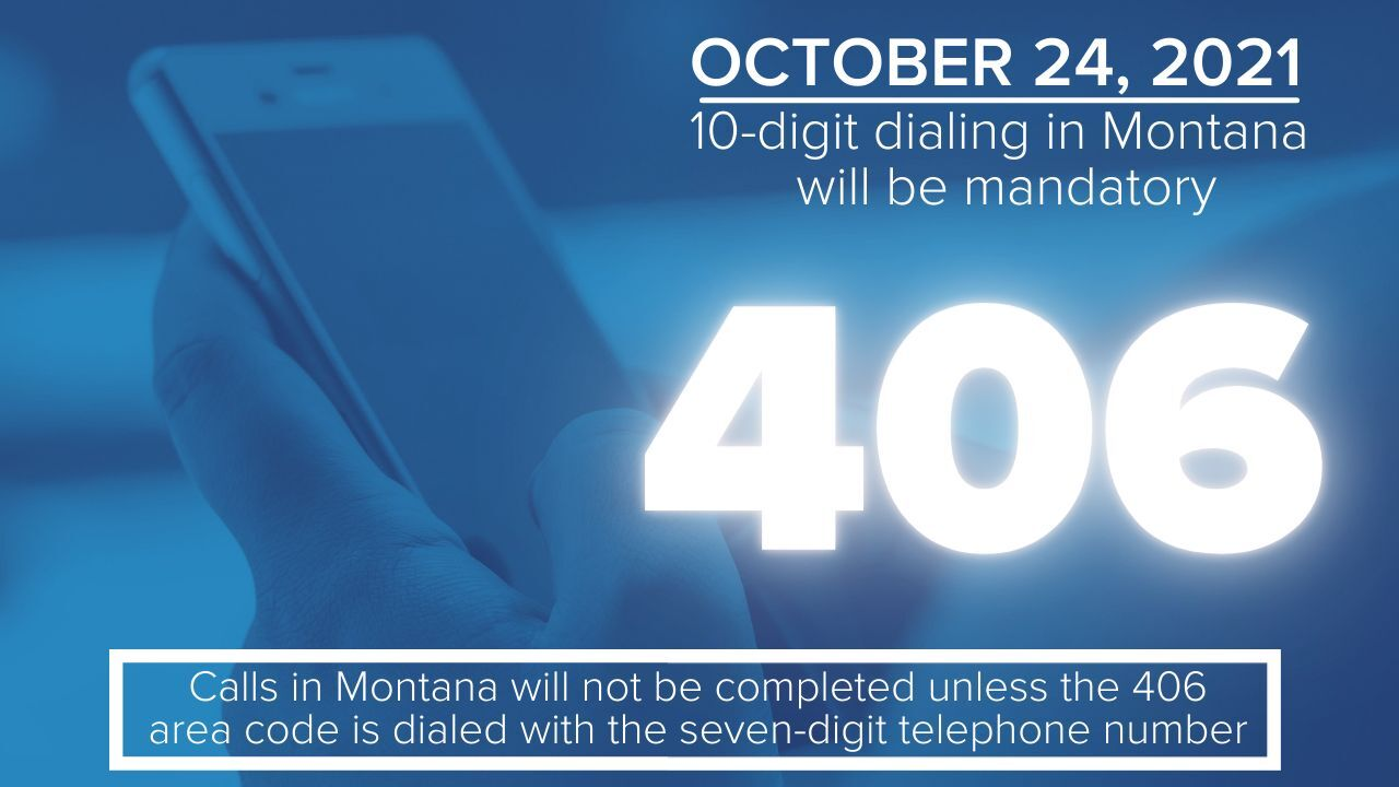 Calling within Montana? Get ready to include the 406 area code