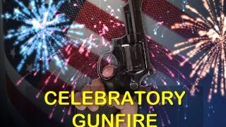 Celebratory Gunfire