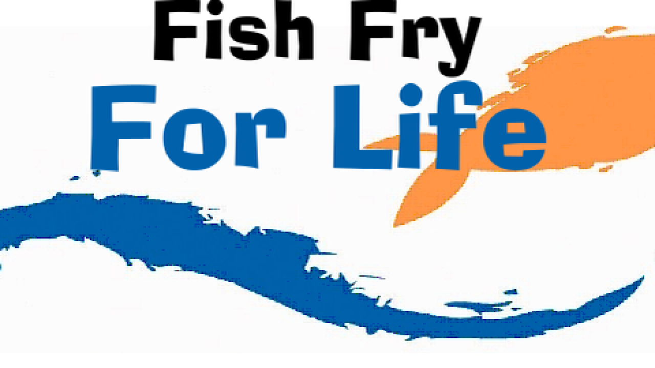 Annual Fish Fry for Life event happening tonight