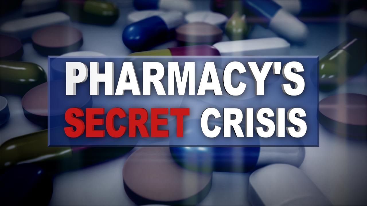 Pharmacy's Secret Crisis