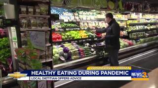 Local nutritionists offer advice on healthy eating during pandemic