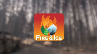 Fire & Ice Podcast: Wildfires, Snow Pack and the ChangingWest