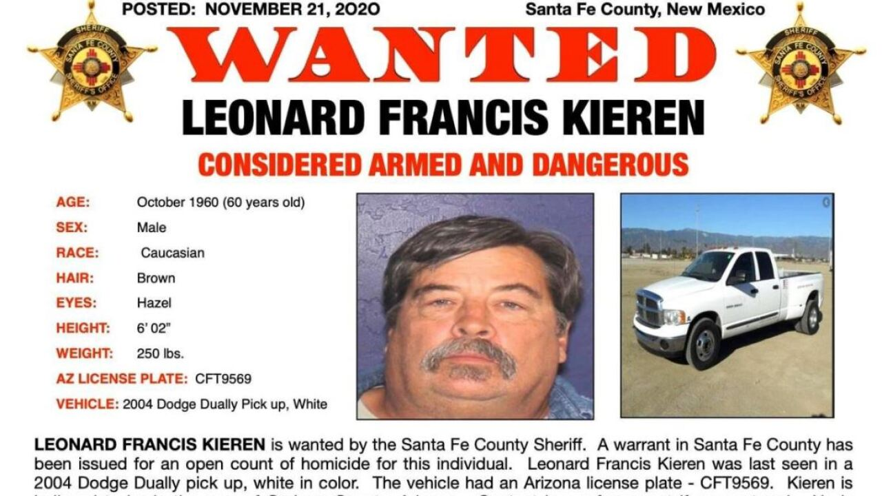 The Santa Fe County Sheriff's Office said ab arrest warrant accuses 60-year-old Leonard Francis Kieran of murder in the shooting death Saturday of 57-year-old Kathleen Lorraine Vigil at her residence in the San Ildefonso Pueblo area. The Sheriff's Office said Kieren was last seen driving a white 2004 Dodge pickup with Arizona license plate CFT9569 and may be towing a camper trailer. Photo via Santa Fe County Sheriff.