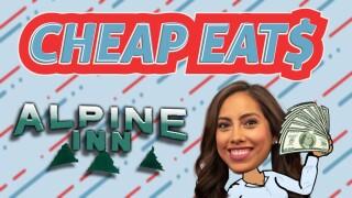 Cheap Eats Alpine Inn.jpg