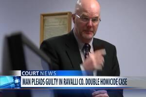 Man pleads guilty in Ravalli County double-homicide case