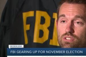 FBI gearing up for November election
