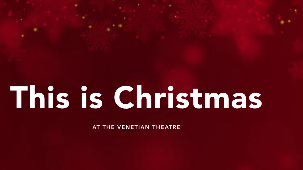THIS IS CHRISTMAS SHOW