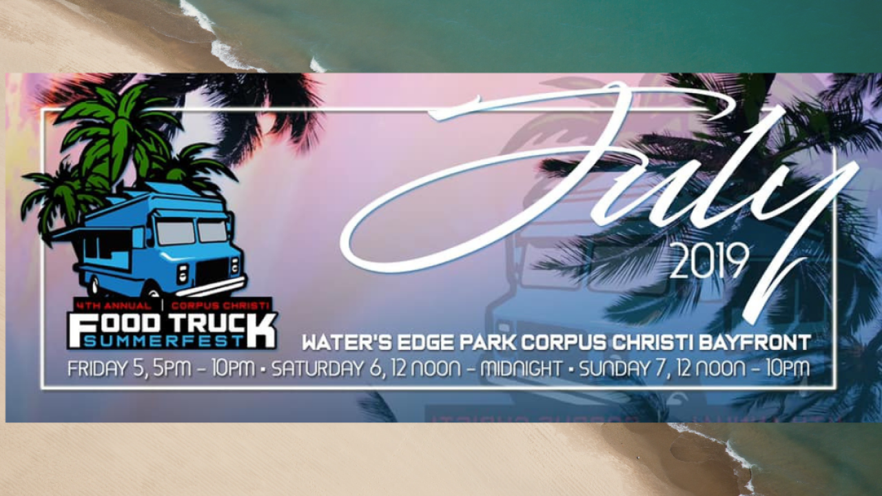 Enjoy all the food trucks at the 4th Annual Corpus Christi Food Truck Summerfest 2019