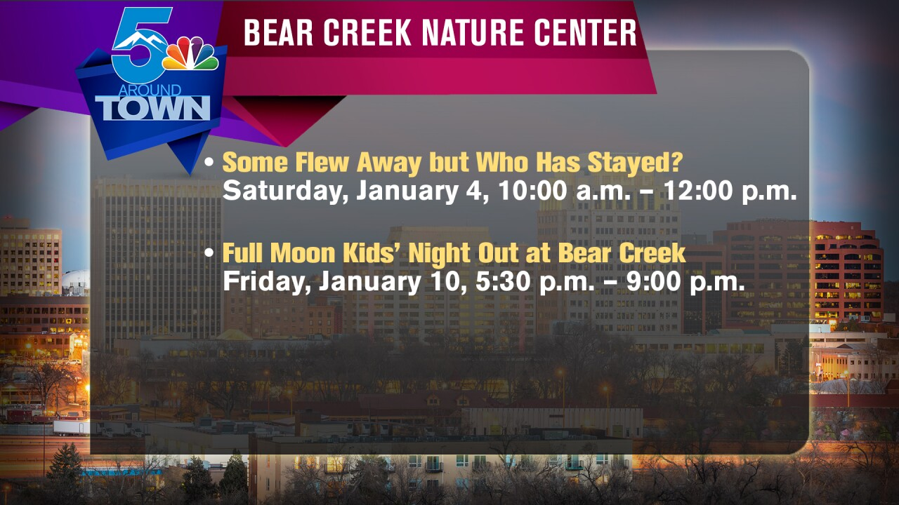 AROUND TOWN Bear Creek Nature Center
