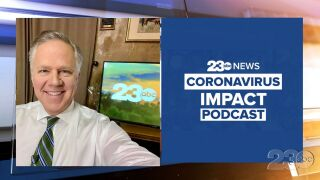 23ABC Podcast: Coronavirus Impact Episode 40