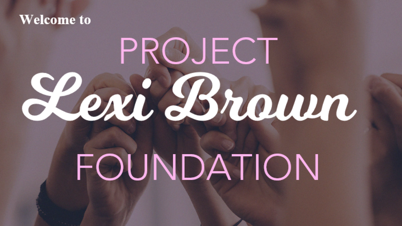 Project Lexi Brown Foundation.PNG