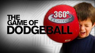 360° Perspective: Dodgeball