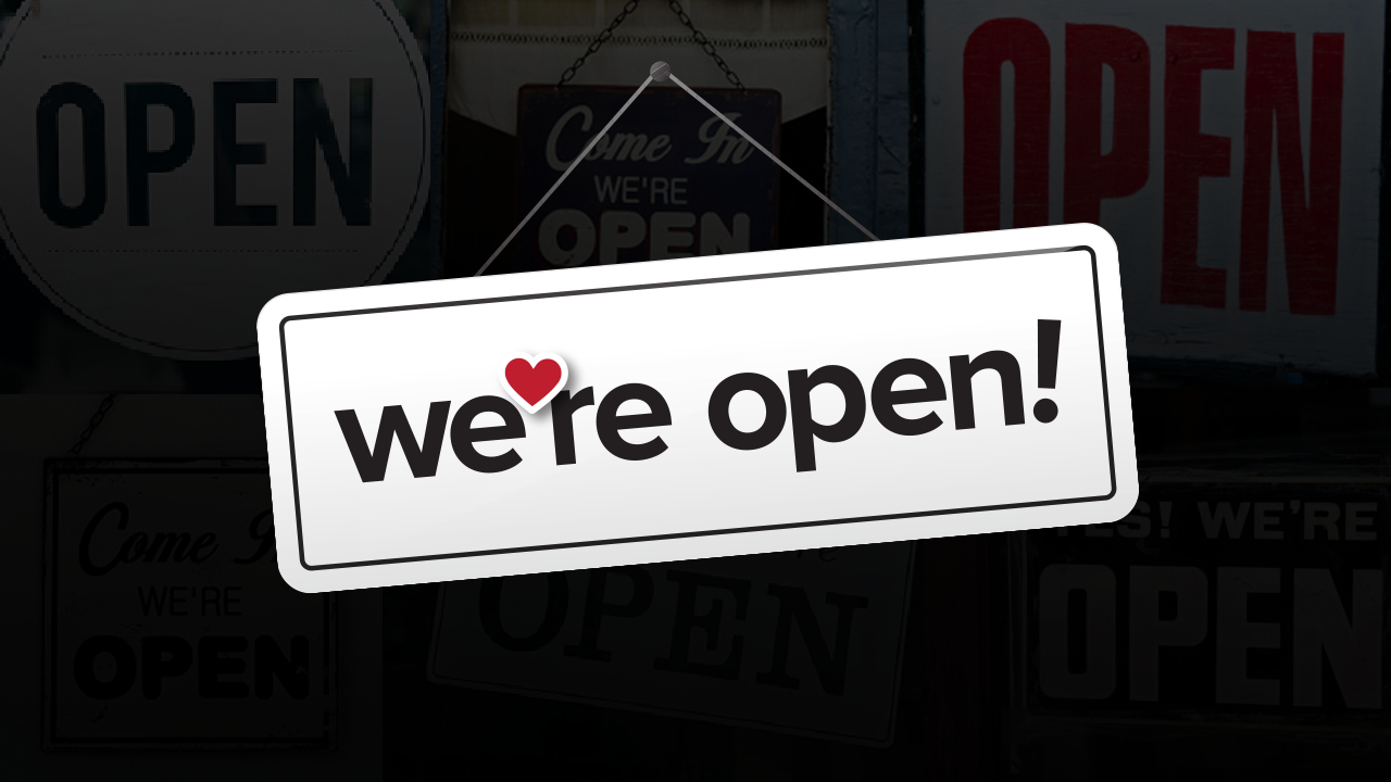 'We're Open' graphic