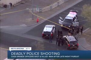 Man shot, killed by Casa Grande police; investigation now underway