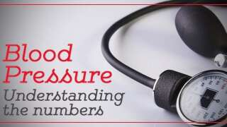 Blood Pressure – Understanding the Numbers