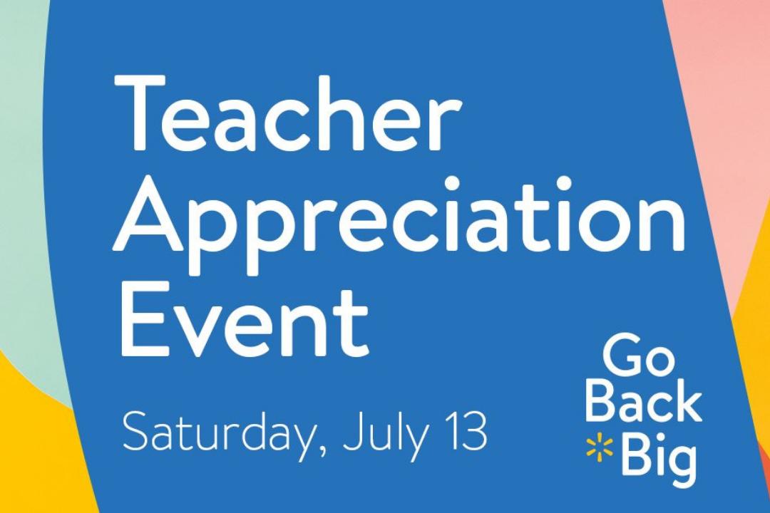 Walmart Corpus Christi - S Padre Island Dr. - Teacher Appreciation Event Facebook Page