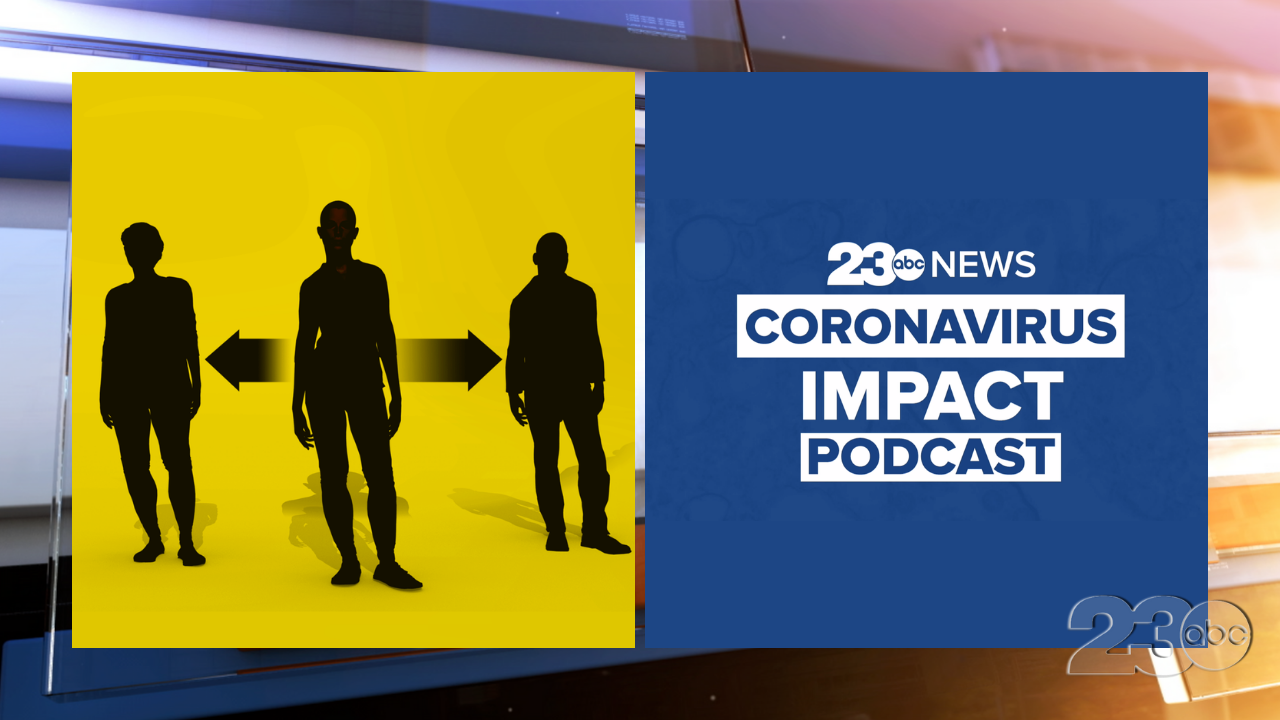 23ABC Podcast: Coronavirus Impact Episode 7