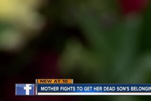 Mother fights to get dead son's belongings